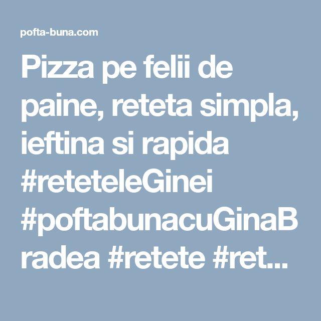 Pizza pe felii de paine, reteta simpla, ieftina si rapida #reteteleGinei #poftabunacuGinaBradea #retete #reteteculinare