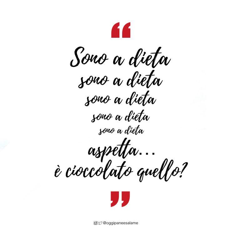"""""""Sono a dieta, sono a dieta, sono a dieta. aspetta...è cioccolato quello?"""" - OPSD BLOG - #frasedelgiorno #frasiitaliane #aforismi #citazioni #frasi #parole #verità #instaquote #quotes #instafrasi #inspirationalquotes #moodoftheday #quotesoftheday #happy #life #instaquote #opsdblog #instagood #inspire #divertenti #instaquoteopsdblog #buongiorno #coffee #caffè #goodmorningI"""