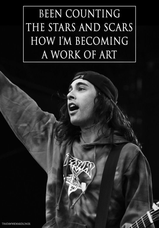 Pierce The Veil//The Devine Zero///// Been counting the stars and scars how I'm becoming a work of art///Vic Fuentes