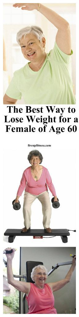 The Best Way to Lose Weight for a Female of Age 60 1