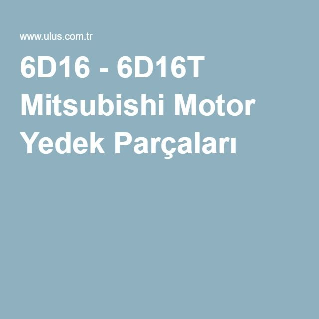 6D16 - 6D16T Mitsubishi Motor Yedek Parçaları