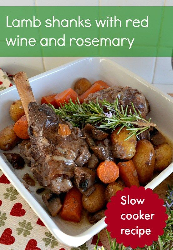 lamb shanks red wine and rosemary slow cooker recipe