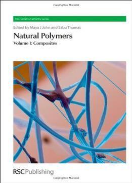 Natural Polymers: Volume 1: Composites PDF