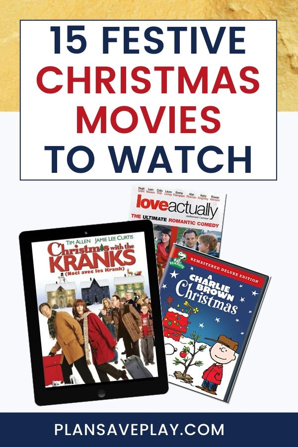 15 Festive Christmas Movies You Need To Watch Christmas Movies Christmas On A Budget Childrens Movies