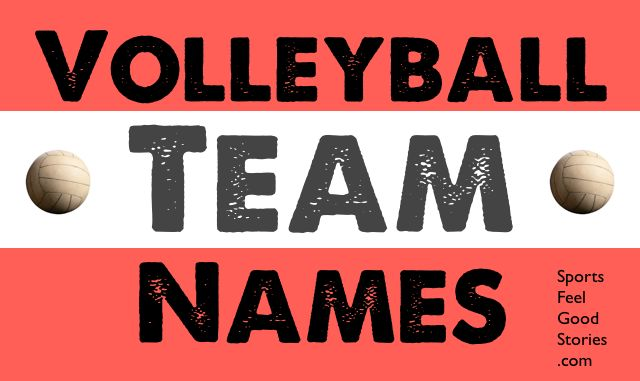 Volleyball Team Names:  The Good, the Clever and the Funny
