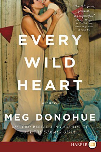 10 best 2017 top 10 womens fiction images on pinterest books to every wild heart by meg donohue booklist online fandeluxe