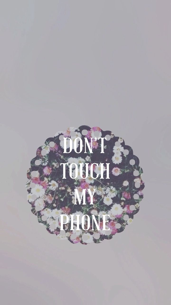 Iphone wallpaper tumblr queen - Don T Touch My Phone Wallpaper