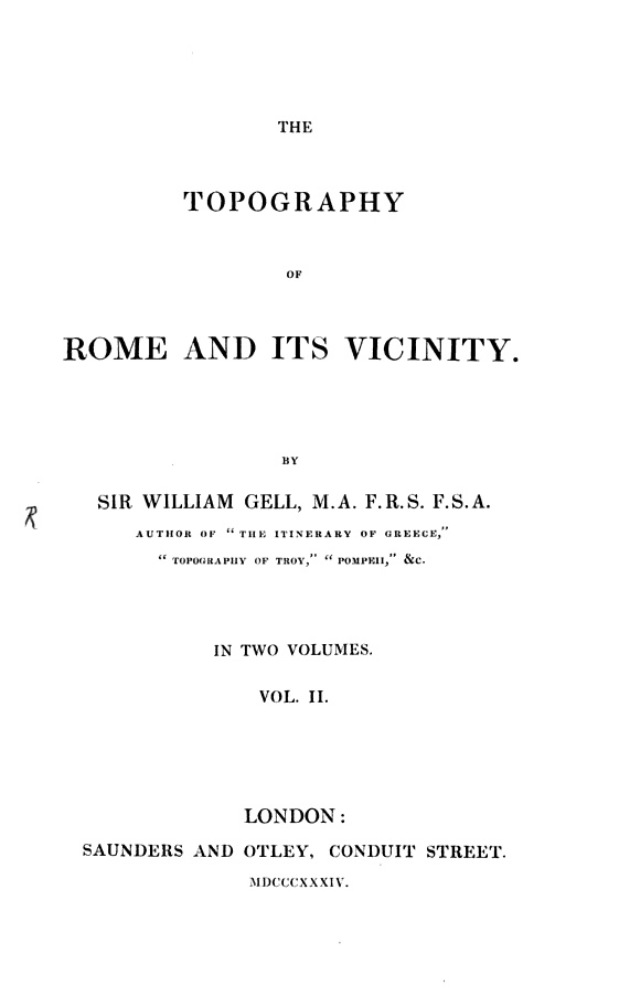 """""The topography of Rome and its vicinity"" - Vol. 2 - di Sir William Gell - London, 1834"