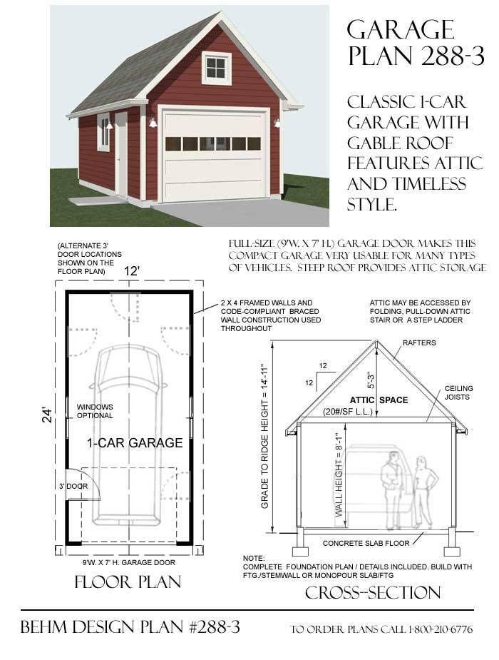 1 Car Steep Roof Garage Plan With Attic 288 3 12 X 24 Garage Plans With Loft Garage Plans Garage Plan
