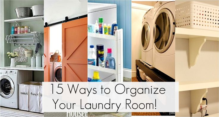 15 ways to organize your laundry room.