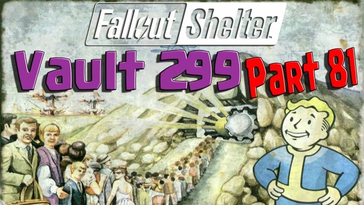 Fallout Shelter - Vault 299 - Part 81