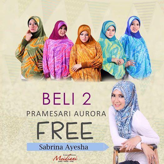 PROMO MENARIK! Beli 2 Prameswari Aurora GRATIS jilbab SABRINA AYESHA!  detail 081910338486/082129878790  www.meidiani.com