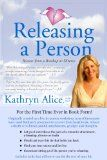Free Kindle Book -  [Parenting & Relationships][Free] Releasing a Person: Fast Recovery from Heartbreak, a Breakup or Divorce (Love Attraction #1) (Love Attraction Series)