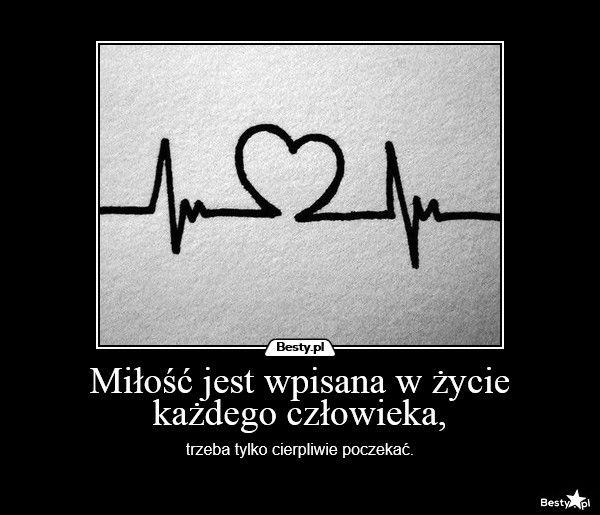 BESTY.pl - Miłość jest wpisana w życie każdego człowieka,