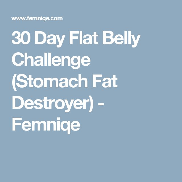30 Day Flat Belly Challenge (Stomach Fat Destroyer) - Femniqe