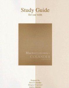 Macroeconomics Study Guide by David Colander. $0.52