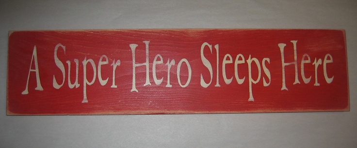 A Super Hero Sleeps Here, Childrens, Bedroom Sign. via Etsy.