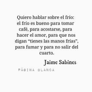 El frío  Jaime Sabines