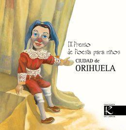 IX Premio de Poesía para niños Ciudad de Orihuela | LITERARIAS | Por Gabriela Mariel Arias
