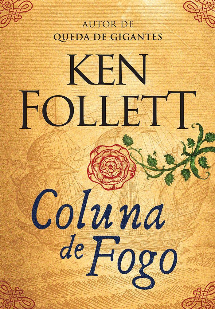 Editora Arqueiro lançará em Setembro 'A Coluna de Fogo' de Ken Follet