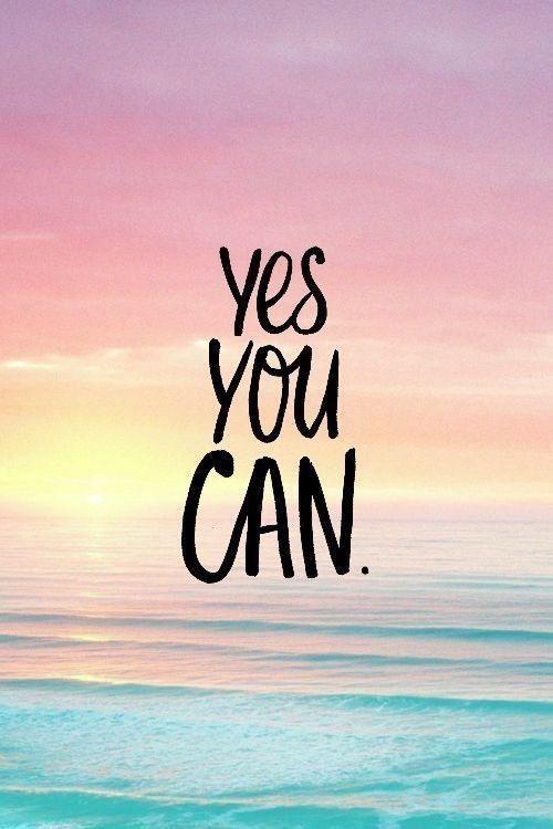 #yah you can | Short inspirational quotes, Wallpaper ...