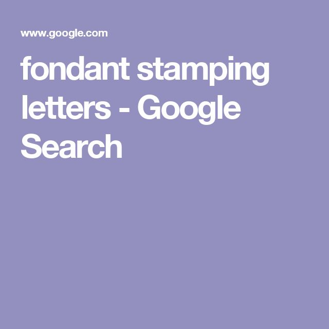 fondant stamping letters - Google Search