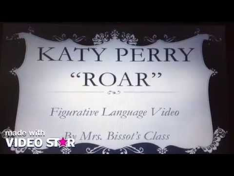 This is great!  Katy Perry's Roar Figurative Language