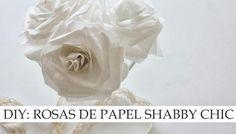 DIY: Rosas de papel de estilo Shabby Chic