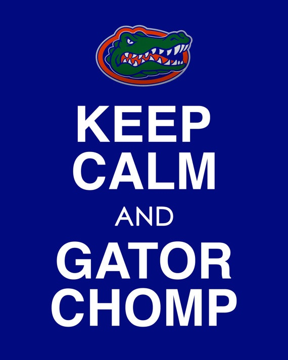 Keep Calm and Gator Chomp Florida Poster 11 x by EntropyTradingCo, $12.99