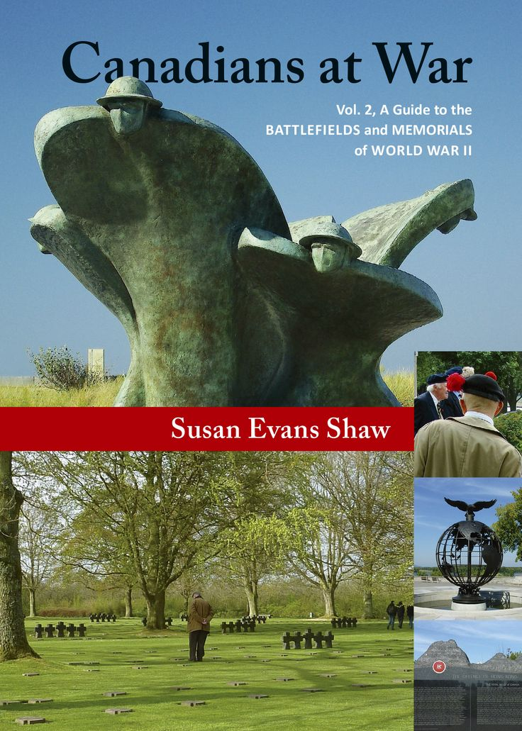 Canadians at War Vol. 2: A Guide to the Battlefields and Memorials of World War II by Susan Evans Shaw