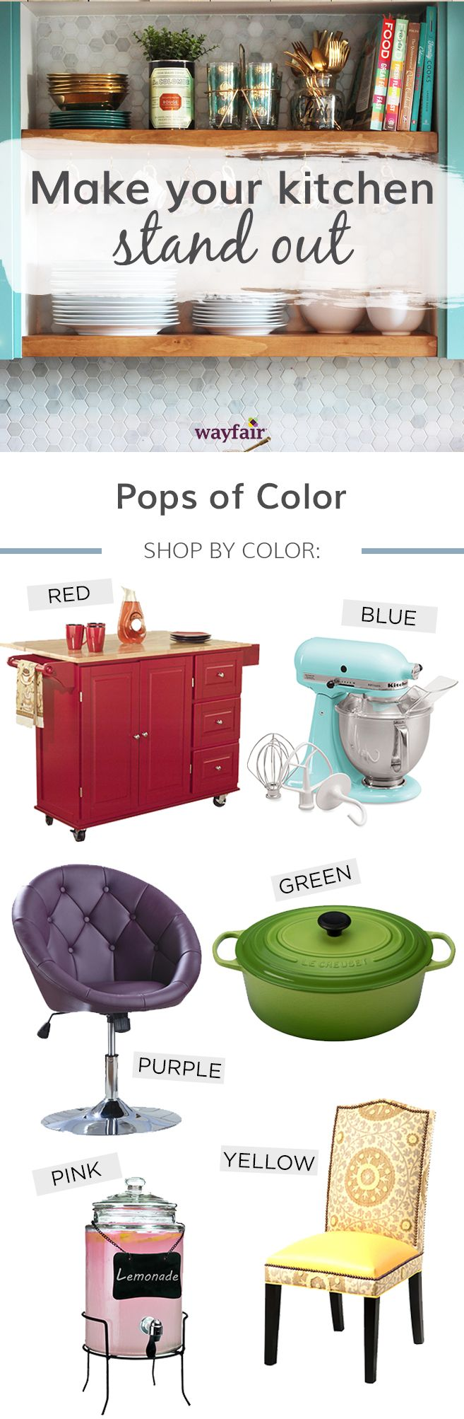 Add personal touch with a pop of color in your kitchen! Group colorful objects together to form more volume in one area, or scatter color around the kitchen with coordinating accessories. Visit Wayfair and sign up today to get access to exclusive deals everyday up to 70% off. Free shipping on all orders over $49.