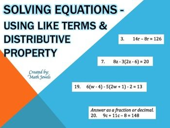 SOLVING EQUATIONS - USING LIKE TERMS & DISTRIBUTIVE PROPERTY.  This 2 page 22 problem worksheet has students solve equations that require them to add like terms, use the distributive property or do both in order to solve each equation.