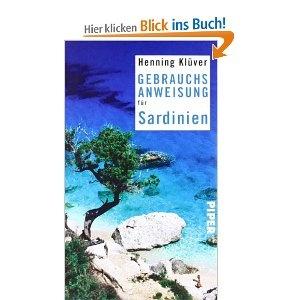 Sardinien #Reiseführer Gebrauchsanweisung für Sardinien [Taschenbuch]
