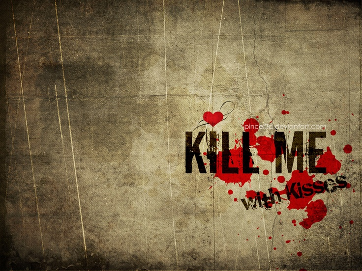 Love_and_heart_Kill_Me ...with kisses...