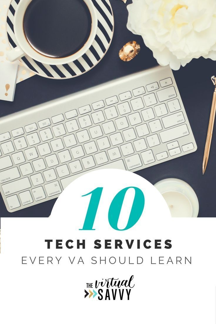 10 TECH SERVICES EVERY VA SHOULD LEARN | Discover the technology services that small businesses are outsourcing to virtual assistants and how you can learn these skills and offer them as services to your clients | #va #virtualassistant #marketing #socialmedia #blogging #branding
