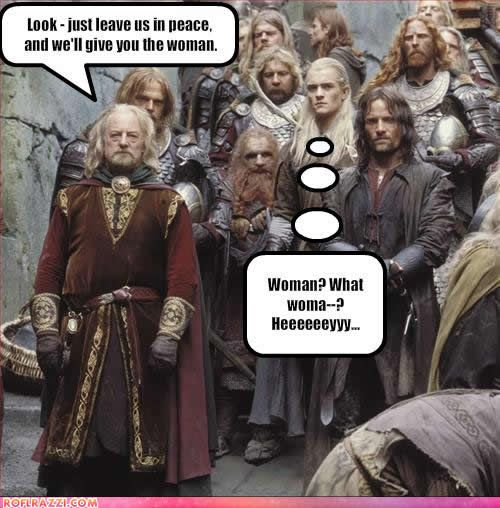 HA! The King of Rohan made a funny