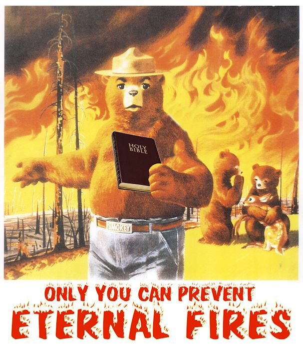 Only You Can Prevent Eternal Fires