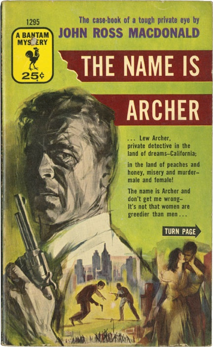 Ross Macdonald – The Name is Archer