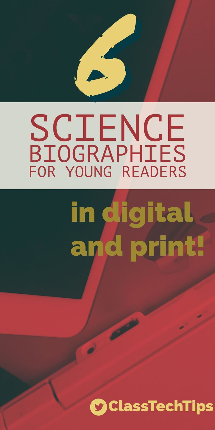 Looking for science biographies? Looking for great science biographies for your classroom? Whether you are working with print books or digital texts, here's great options for young readers.