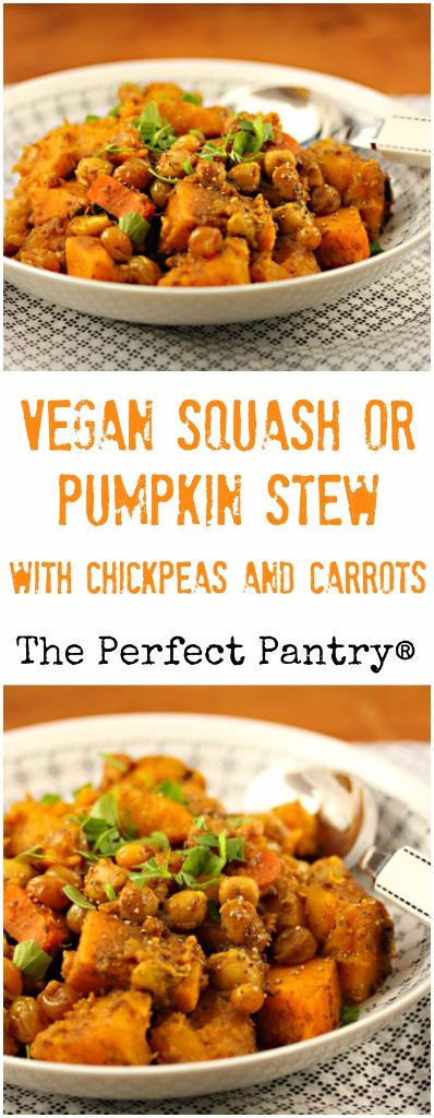 main course squash or pumpkin stew with chickpeas and carrots. #vegan ...