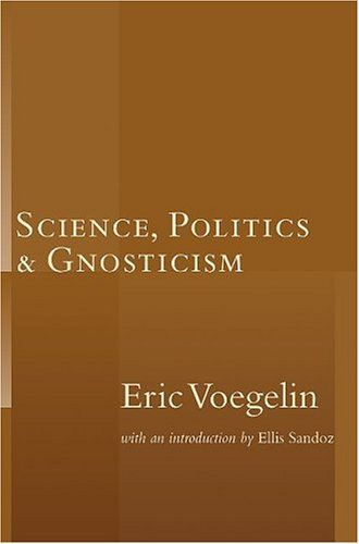 Science, Politics, and Gnosticism Brand: Isi Books