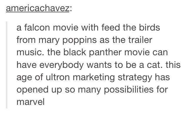 "Disney songs in Marvel movies *sighs happily"" what a wonderful thing<< this needs to happen"