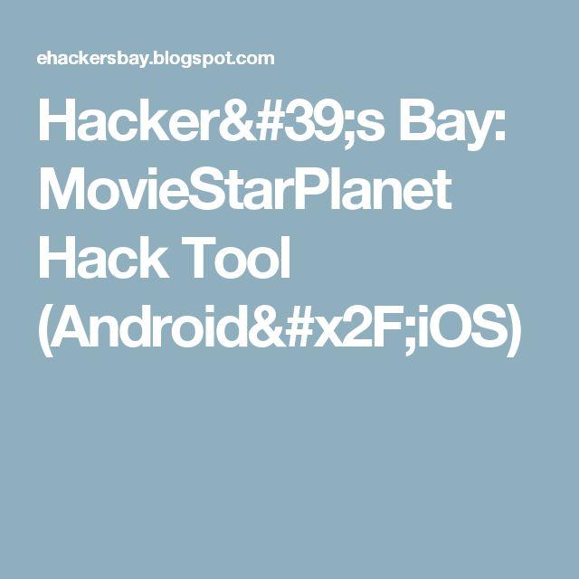 Hacker's Bay: MovieStarPlanet Hack Tool (Android/iOS)