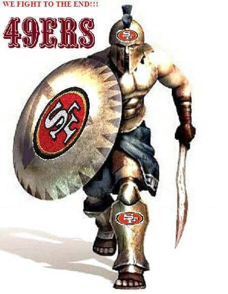 49ers fight to the end of every game! Just like a Spartan, AAAUOOOHH!!!!