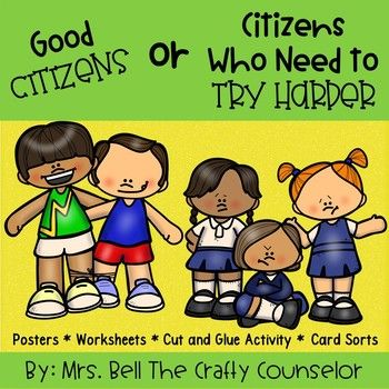 Teach students how to be a good citizen with this good citizen super pack! Included in download: Cut and Glue Activity Students analyze twenty-four situations. They sort the situations into two piles based on if they describe appropriate actions of good citizens or