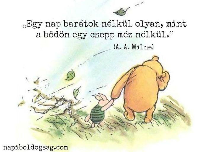 A. A. Milne idézet a barátságról. A kép forrása: Napi Boldogság