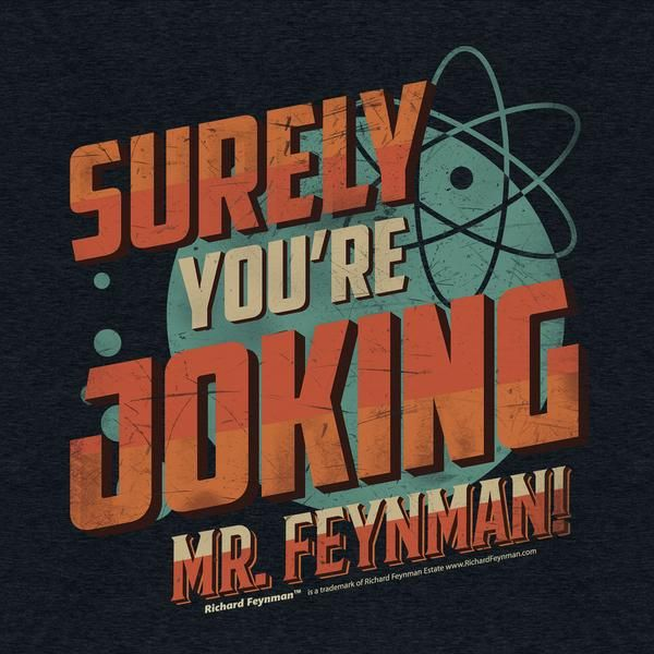 Surely Feynman-As you may know Richard Feynman was the winner of the Nobel Prize in physics but did you know he was also an author?  In his book 'Surely You're Joking, Mr. Feynman!' he recaps many of the surreal adventures he went on during his lifetime. #UnderRepped