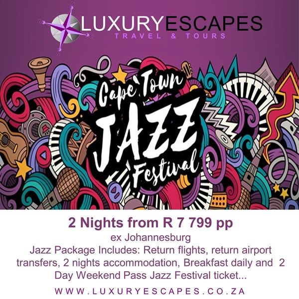 Join us on 2 Nights from R 7 799 pp ex Johannesburg. Jazz Package Includes: Return flights, return airport transfers, 2 nights accommodation, Breakfast daily, 2 Day Weekend Pass Jazz Festival ticket... www.LuxuryEscapes.co.za