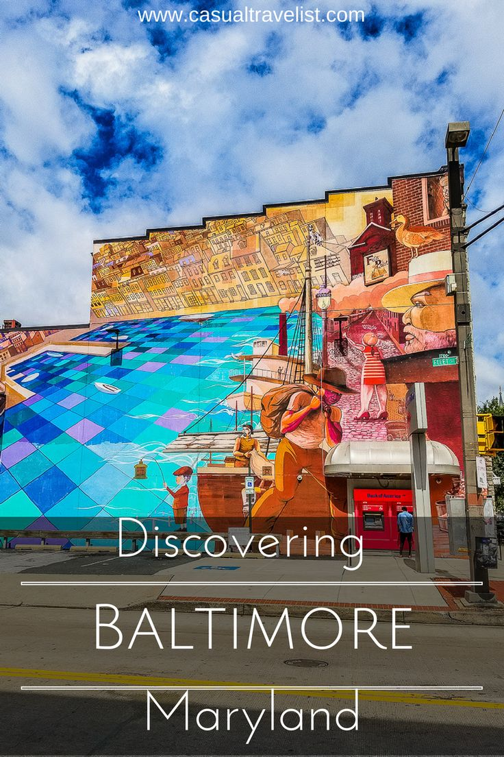 Discovering Baltimore: Three Charm City Neighborhoods You Need To Know www.casualtravelist.com
