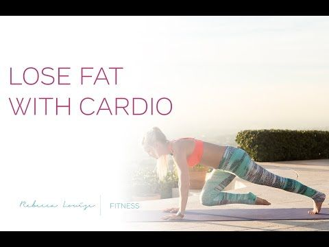 NEW! Lose Fat Fast with Cardio | Rebecca Louise - YouTube